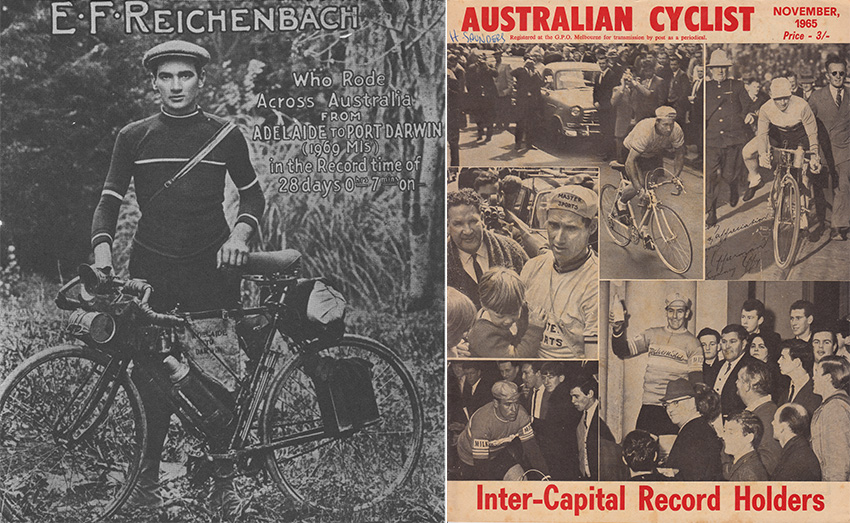 Left: Eddie Reichenbach (Source: Jim Fitzpatrick, The Bicycle and the Bush, 1980). Right: The Australian Cyclist cover Nov 1965 celebrates long distance record holders (Waddell, Young, Opperman)